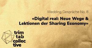 «Digital real: Neue Wege & Lektionen der Sharing Economy»