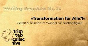 «Transformation für Alle?!» Vielfalt & Teilhabe im Wandel zur Nachhaltigkeit
