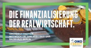 OIKOnnect Berlin: Finanzialisierung und Realwirtschaft
