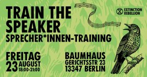 XR Berlin: Train the Speaker / Sprecher*Innen Weiterbildung