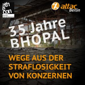 35 JAHRE BHOPAL-KATASTROPHE: Das größte Konzernverbrechen der Geschichte